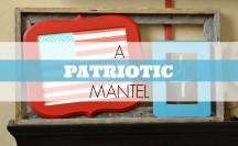 Patriotic Mantel Feature