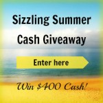 {Giveaway} $400 Sizzling Summer Cash