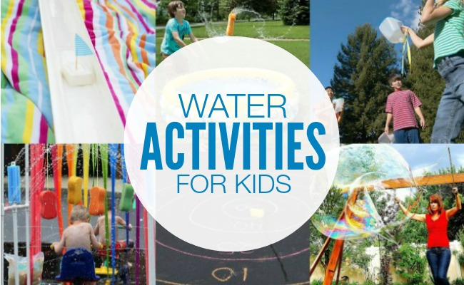 25 Kids Water Activities - keep your kids busy and cool this Summer!