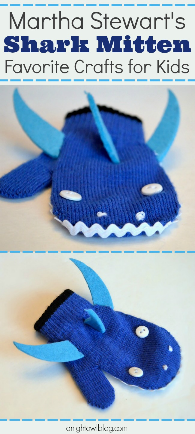 Beastly Mittens - Shark Mittens from Martha Stewart's Favorite Crafts for Kids