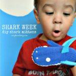 Shark Mittens and Martha Stewart's Favorite Crafts for Kids