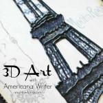 3D Art with Americana Writer