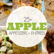 25 Awesome Apple Recipes – Appetizers, Entrees and More!