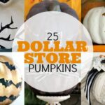 Dollar Store Pumpkins – Done 25 Ways