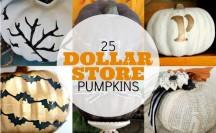 25 Dollar Store Pumpkins - lots of fun ideas on how to makeover carvable dollar store pumpkins! | #fall #halloween #thnaksgiving #dollarstore #pumpkins