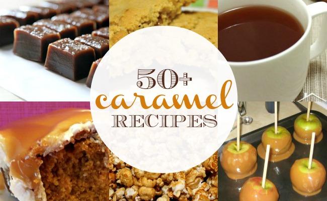 50 Caramel Recipes   anightowlblog.com