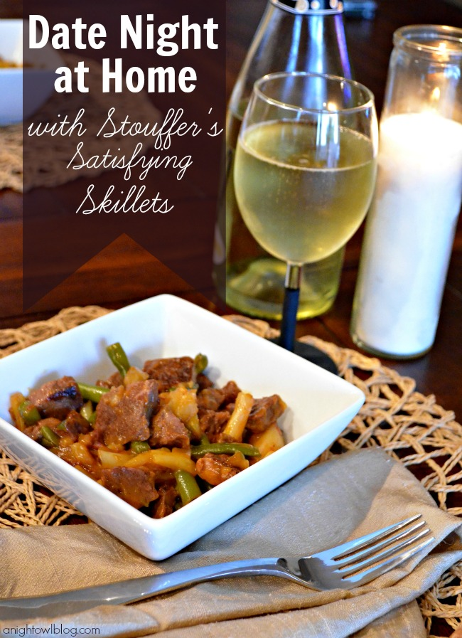Date Night at Home with Stouffer's Satisfying Skillets | #cbias #shop #Dinner4Two