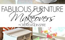 Fabulous Furniture Makeovers >> #CreateandInspire Party Features