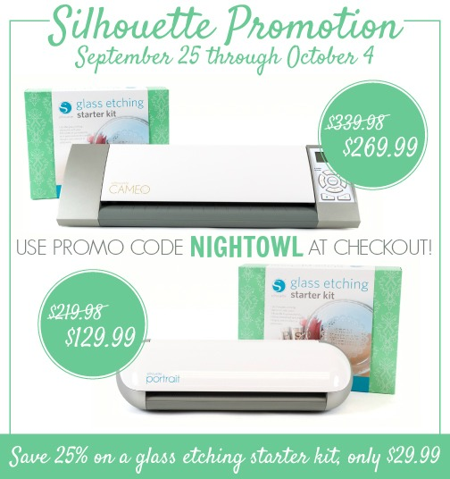 Silhouette Glass Etching Promotion | Use promo code NIGHTOWL Sept 25 - Oct 4 for a great discount!