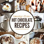 25+ Hot Chocolate Recipes – Pumpkin, Peppermint and More!