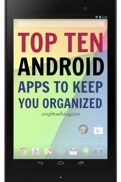 Top Ten Android Apps to Keep You Organized | #android #googleplay #apps #organization