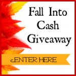 $750 Fall Into Cash Giveaway!