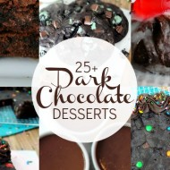 25+ Dark Chocolate Dessert Recipes