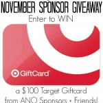 November Sponsor $100 Target Gift Card Giveaway