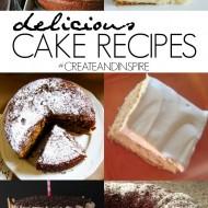 Create & Inspire Party   Delicious Cake Recipes