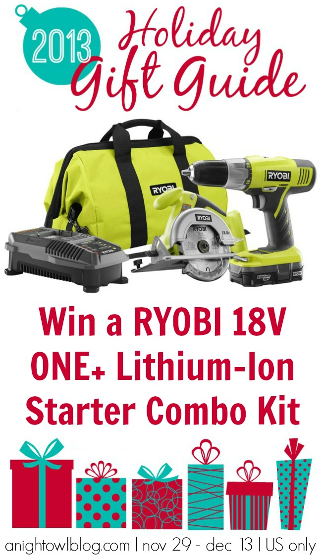 Win a RYOBI 18V ONE+ Lithium-Ion Starter Combo Kit from the A Night Owl Gift Guide Giveaway!