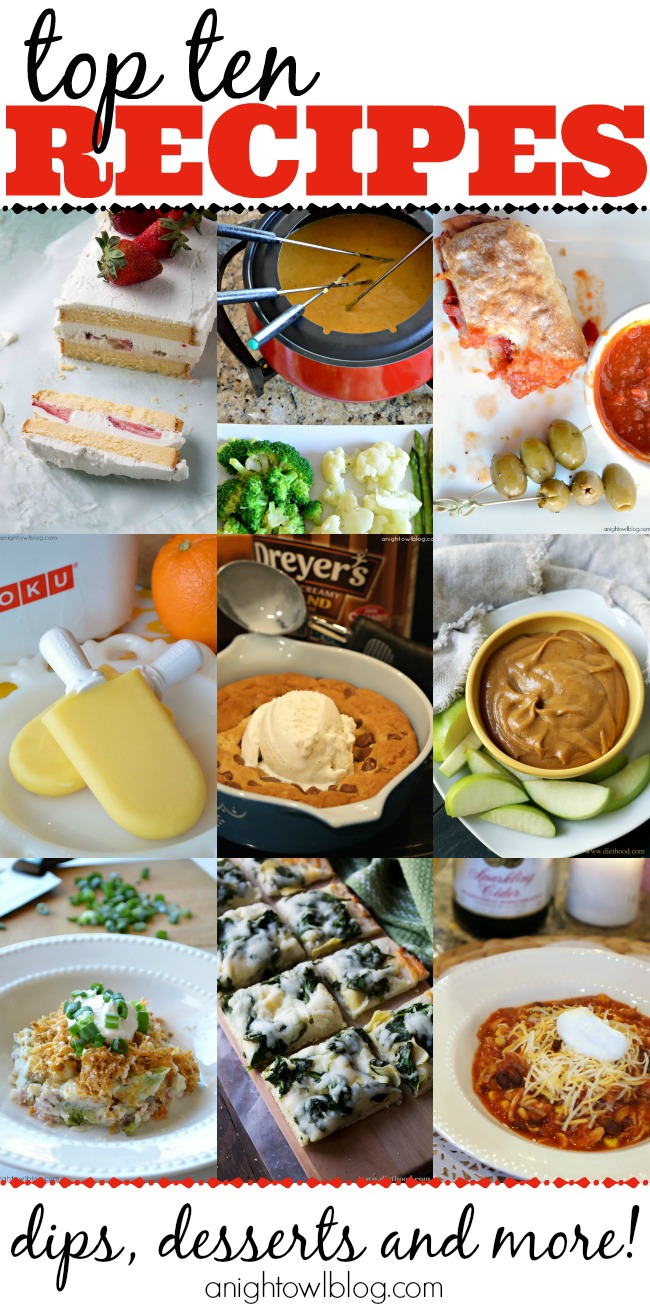Top Ten Recipes of 2013 from A Night Owl Blog! Great appetizers, entrees, desserts and more!