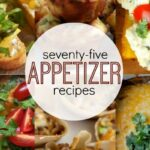 75+ Appetizer Recipes