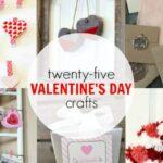 25+ Valentine's Day Crafts
