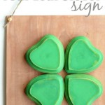 DIY Four Leaf Clover Sign