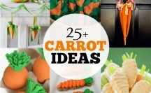 25+ Carrot Ideas - Crafts, Treats, Decor and MORE!