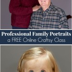 Professional Family Portraits – a FREE Online Craftsy Class