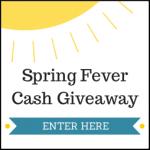 $500 Spring Fever Cash Giveaway