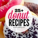 25+ Donut Recipes