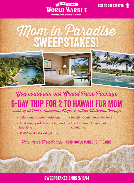 Mom In Paradise Sweepstakes with Cost Plus World Market