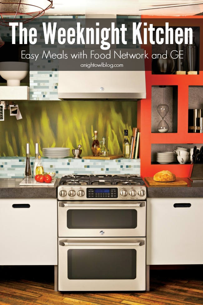 The Weeknight Kitchen - Easy Meals with Food Network and GE