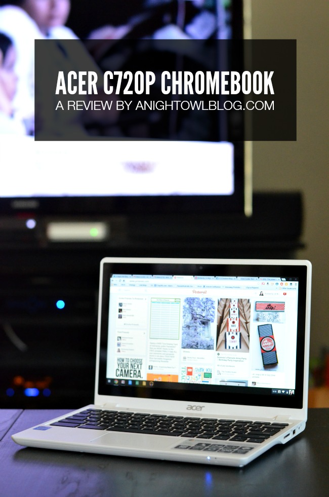 Acer C720P Chromebook Review | anightowlblog.com #IntelPartner #IntelChrome #Chromebook