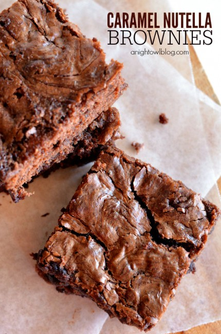 Caramel Nutella Brownies   anightowlblog.com