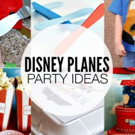 Disney Planes Ideas – Parties, Crafts and More!