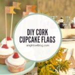 DIY Cork Cupcake Flags   Autumn Market