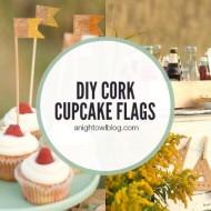 DIY Cork Cupcake Flags | Autumn Market