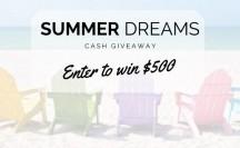 $500 Summer Dreams Cash Giveaway