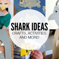 Shark Ideas – Crafts, Activities and More!