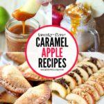 25+ Caramel Apple Recipes