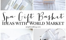 Spa Gift Basket Ideas with World Market #SharetheJoy_WM