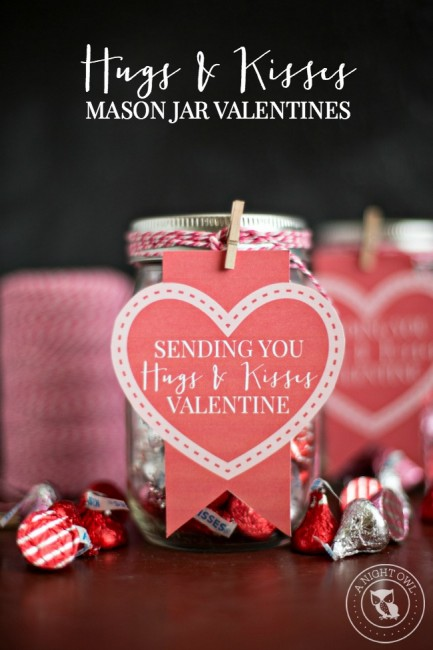 Hugs and Kisses Mason Jar Valentines | anightowlblog.com