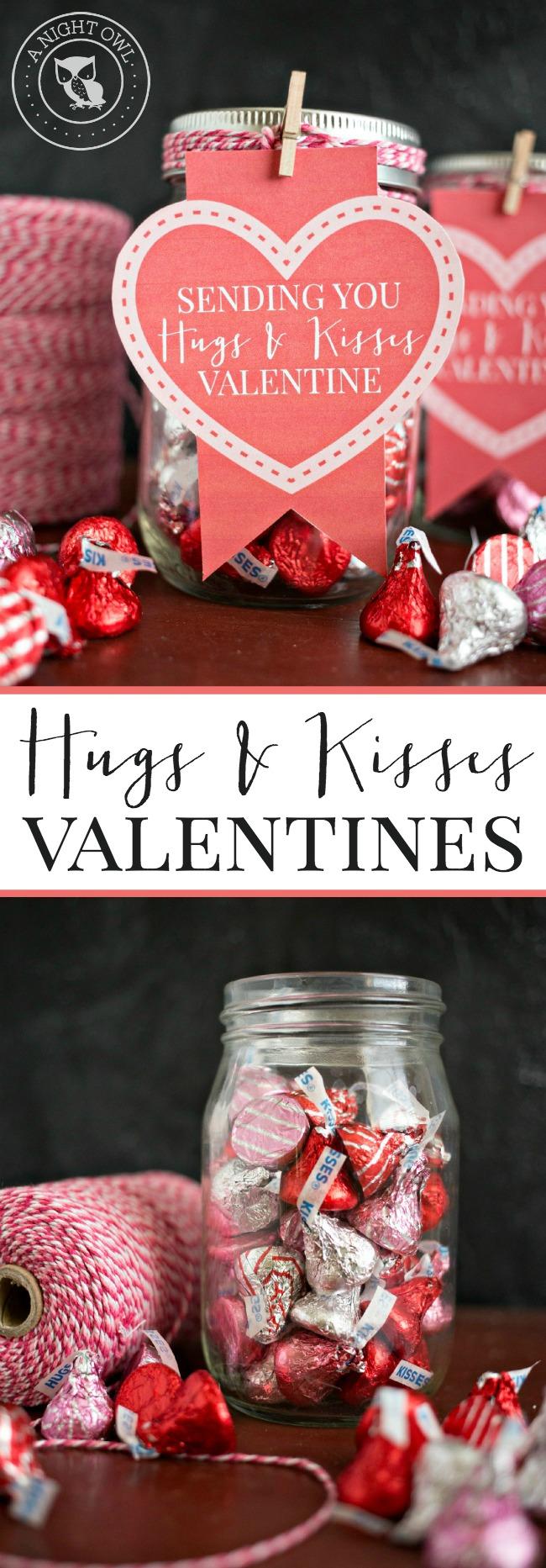 Hugs and Kisses Mason Jar Valentines | anightowlblog.com