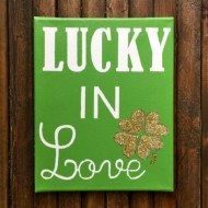 DIY Lucky in Love Sign
