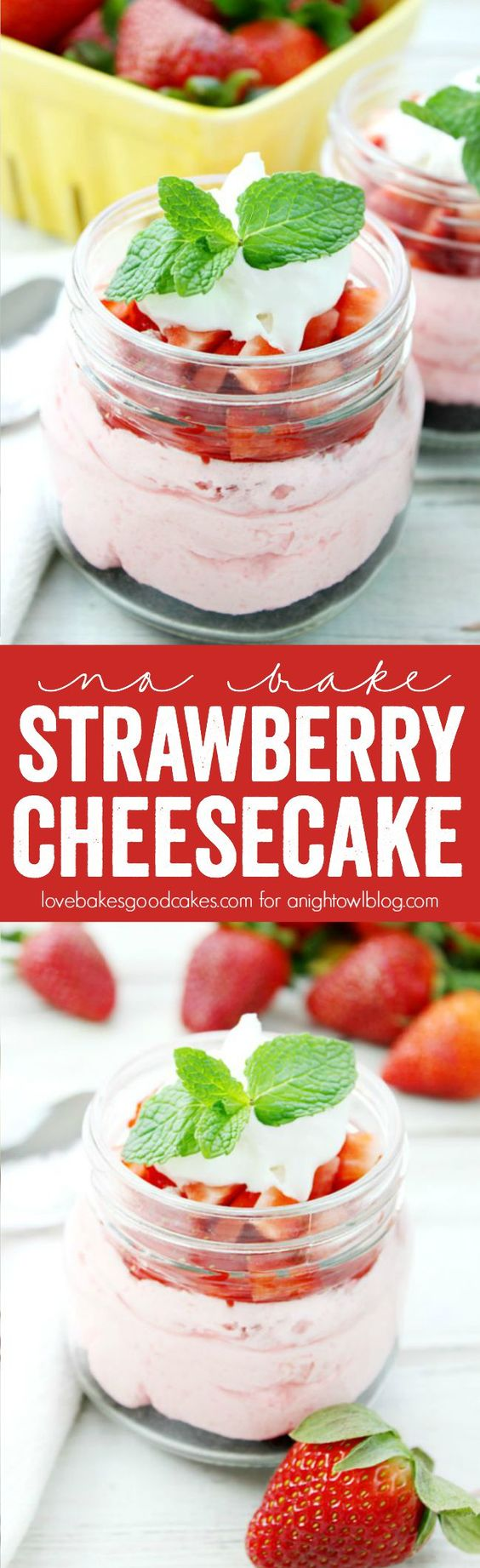This No Bake Strawberry Cheesecake Jars recipe is perfect for Spring! Easy to make!