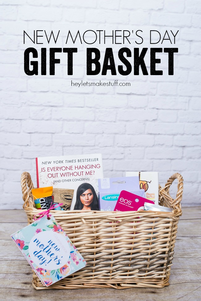 New mother 39 s day gift basket a night owl blog for Things to make for your mom for mother s day