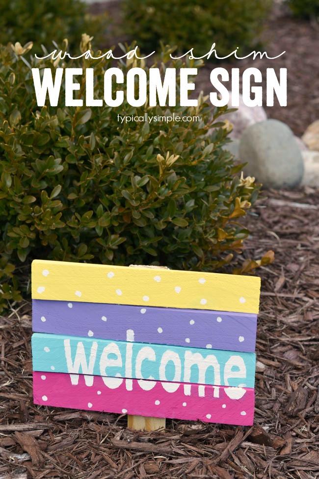 Wood Shim Welcome Sign | anightowlblog.com