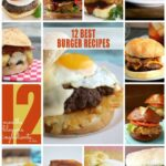 12 Best Burger Recipes | anightowlblog.com