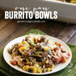 This recipe for One Pan Burrito Bowls tastes like something you would get at your favorite restaurant, without ever having to leave your house!