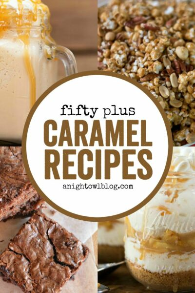 From Caramel Apples to Caramel Macchiatos, discover over 50+ Caramel Recipes you must try!