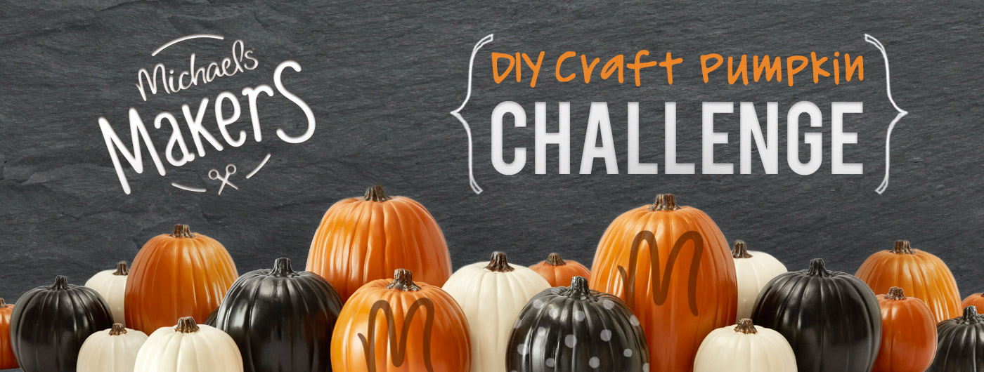 Michaels Makers | DIY Craft Pumpkin Challenge
