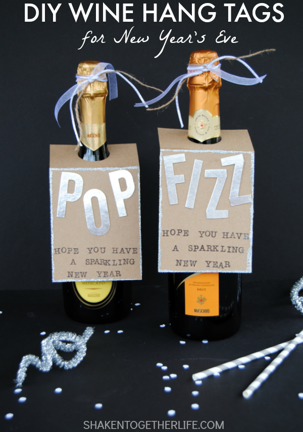 POP! FIZZ! DIY Wine Hang Tags from Shaken Together